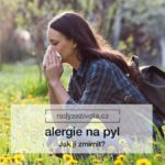 Alergie na pyl | Tip na zmírnění alergie | Zdraví | Rady ze života