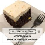 Bezlepková čokoládová buchta s mandarinkovým krémem | 52. recept | RzŽ