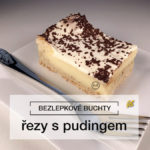 Bezlepkové řezy s pudingem | Rychlý dezert | 55. recept | RzŽ