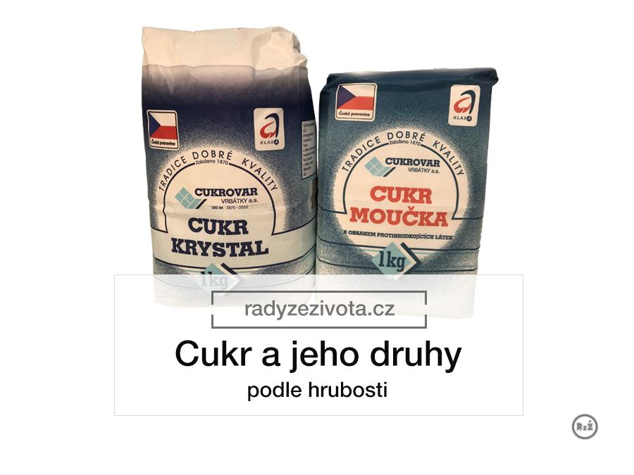 Cukr krystal a cukr moučka od českého výrobce s popiskem článku - Cukr a jeho druhy podle hrubosti | Vaření a pečení | Rady ze života
