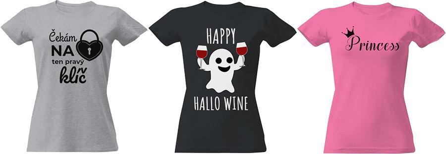 """Dámské tričko s potiskem - tři trička zleva šedé s popisem """"Čekám na ten pravý klíč"""" a se symbolem zámku s otvorem pro klíč, uprostřed tmavě modré s popisem """"Happy Hallo Wine"""" s obrázkem halloween příšerky držící skleničky vína, napravo žluté s popisem """"Princess"""" se symbolem korunky nad písmenem """"P"""""""