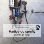 Hadice do sprchy | Volba sprchové hadice | Zkušenost z praxe | Domácnost