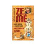 Ze mě | Cesta blázna a vnitřní svět Jaroslava Duška | Kniha