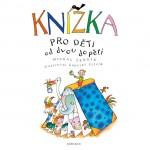 Knížka pro děti od dvou do pěti | Michal Černík | Gabriel Filcík | KNIHA PRO DĚTI