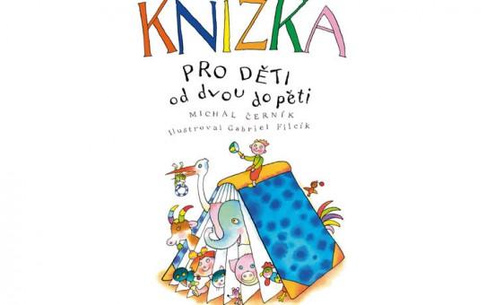Knížka pro děti od 2 do 5   Michal Černík